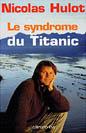 livres_NicolasHulotTitanic